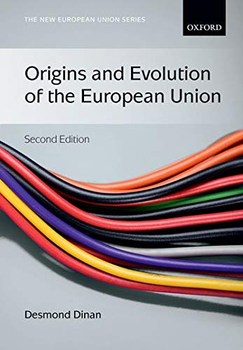 Compare Textbook Prices for Origins and Evolution of the European Union New European Union Series 2 Edition ISBN 9780199570829 by Dinan, Desmond