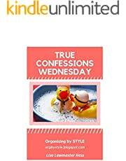 True Confessions Wednesday: Thoughts from an organizational work-in-progress