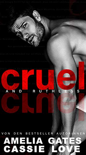 Cruel and Ruthless: Fake Marriage Liebesroman von [Amelia Gates, Cassie Love]