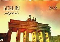 Berlin megacool (Wandkalender 2022 DIN A2 quer): Top City Highligts (Monatskalender, 14 Seiten )