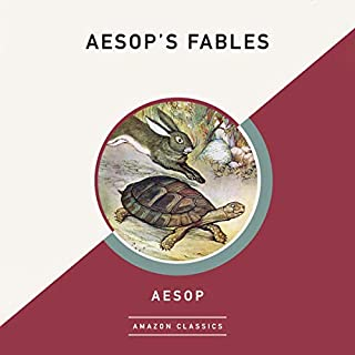 Aesop's Fables (AmazonClassics Edition)                   By:                                                                                                                                 Aesop                               Narrated by:                                                                                                                                 Scott Merriman                      Length: 4 hrs and 33 mins     Not rated yet     Overall 0.0
