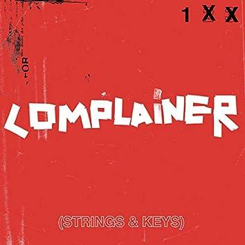 Complainer (Strings & Keys)