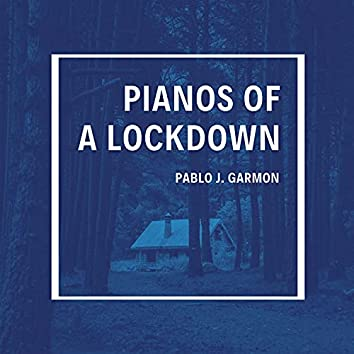 Pianos of a Lockdown