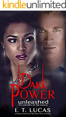 Dark Power Unleashed (The Children Of The Gods Paranormal Romance Book 51)