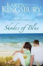 (SHADES OF BLUE ) BY Kingsbury, Karen (Author) Hardcover Published on (10 , 2009)