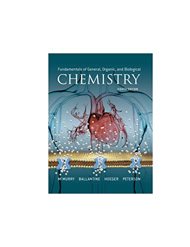 Compare Textbook Prices for Fundamentals of General, Organic, and Biological Chemistry MasteringChemistry 8 Edition ISBN 9780134015187 by McMurry, John,Ballantine, David,Hoeger, Carl,Peterson, Virginia
