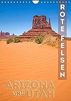 ARIZONA UND UTAH Rote Felsen (Wandkalender 2022 DIN A4 hoch): Eindrucksvolle Natur im Suedwesten der USA (Monatskalender, 14 Seiten )