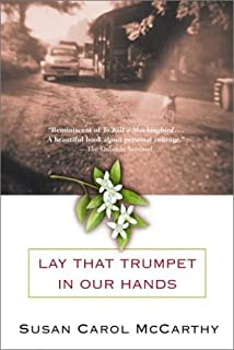 Lay that Trumpet in Our Hands: A Novel