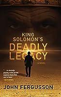 King Solomon's Deadly Legacy