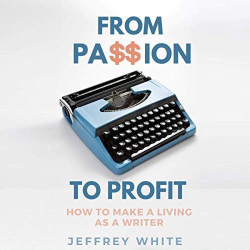 From Passion to Profit audiobook cover art