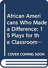 African Americans Who Made a Difference (Grades 4-8)