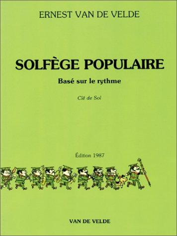 Solfège Populaire basé sur le rythme - Clé de sol