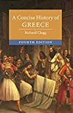A Concise History of Greece (C...