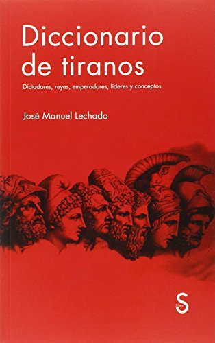 Diccionario de tiranos (Serie Historia)