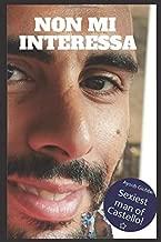 Non Mi Interessa (Italian Edition)
