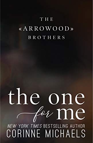 The One for Me (The Arrowood Brothers Book 3) (English Edition)