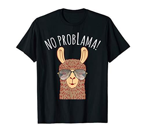 No Problama, Lustiges Llama Alpaca Lama Kein Problama Lama T-Shirt