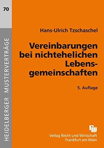 Vereinbarungen bei nichtehelichen Lebensgemeinschaften (Heidelberger Musterverträge)