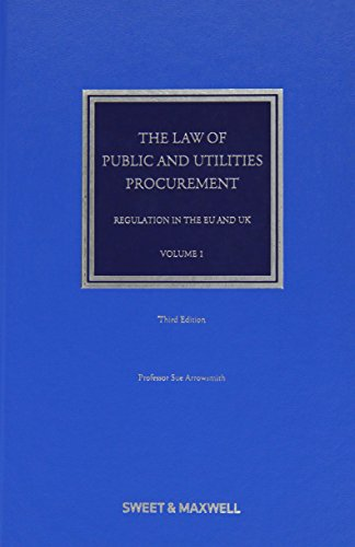 The Law of Public and Utilities Procurement Volume 1: Regulation in the EU and UK (Volume 1)