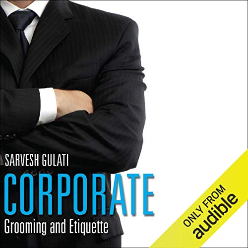Corporate Grooming and Etiquette cover art