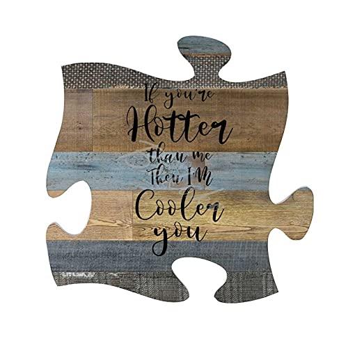 BAKOKO Placa de madera contrachapada vintage para el hogar, con texto en inglés 'If You're Hotter Than Me Then I'm Cooler Than You Farmhouse' rústica, decoración de pared, 30 x 30 cm