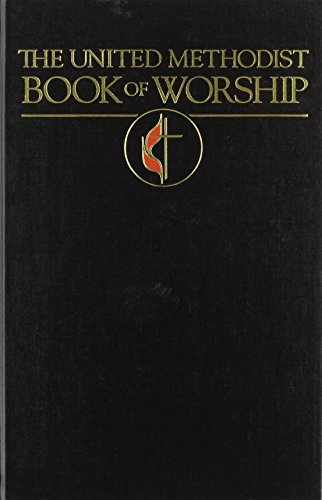 The United Methodist Book of Worship