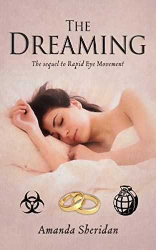 The Dreaming: The sequel to Rapid Eye Movement by [Amanda Sheridan]