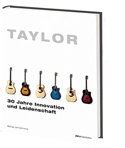 Taylor: 30 Jahre Innovation und Leidenschaft