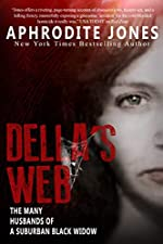 Della's Web: The Many Husbands of a Suburban Black Widow