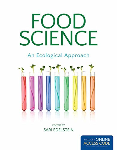 Compare Textbook Prices for Food Science, An Ecological Approach 2nd ed. Edition ISBN 9781449694777 by Edelstein, Sari