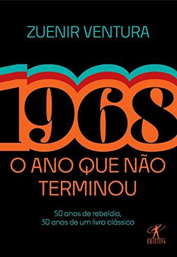 1968: O ano que não terminou (Edição especial)