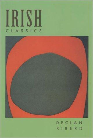 Irish Classics (Convergences: Inventories of the Present)