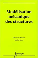 Modélisation mécanique des structures de Christian Decolon