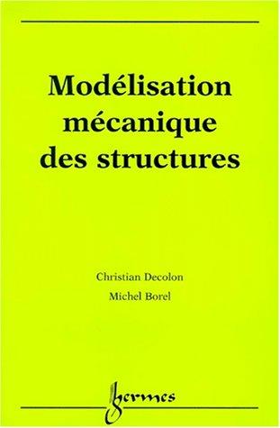Modélisation mécanique des structures