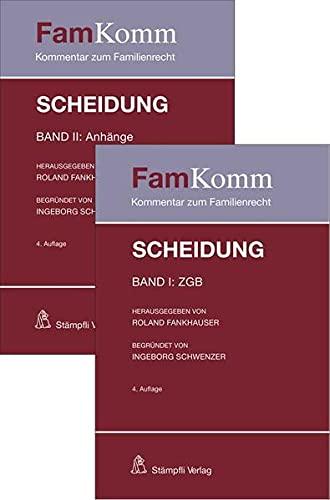 Scheidung: Band I: ZGB und Band II: Anhänge (Kommentar zum Familienrecht. FamKomm.)