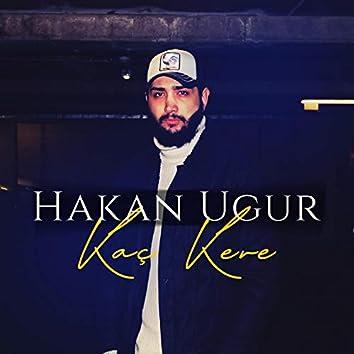 Kaç Kere (feat. Hakan Uğur)