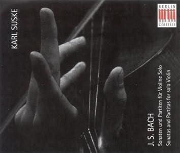 Bach: Violin Sonatas and Partitas, BWV 1001-1006