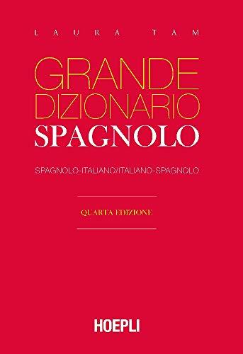 Grande dizionario Hoepli spagnolo. Spagnolo-italiano, italiano-spagnolo