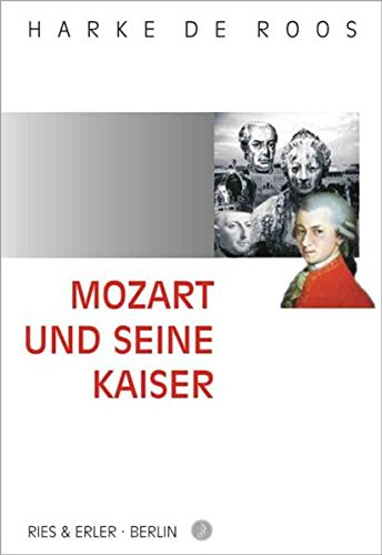 Mozart und seine Kaiser
