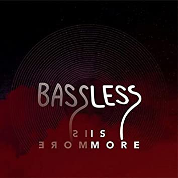 Bassless Is More