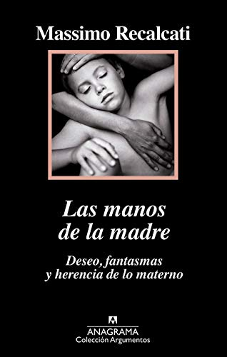 Las manos de la madre / The Hands of the Mother: Deseo, fantasmas y herencia de lo materno / Desire, Ghosts and Maternal Inheritance: 517