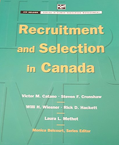 Recruitment and Selection in Canada (Canada Series in Human Resources Management)