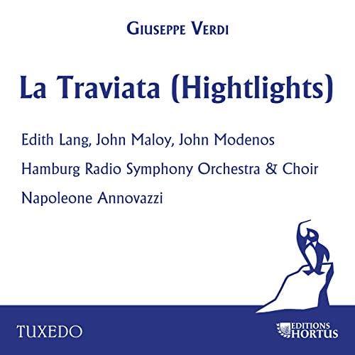 Hamburg Radio Symphony Orchestra, Hamburg Radio Symphony Chorus, Napoleone Annovazzi, John Maloy, Edith Lang & John Modenos
