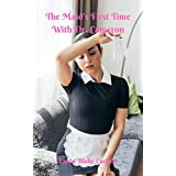 The Maid's First Time With Dr. Cameron: A Historical Medical Erotica (The Maid's Raunchy Exam Book 3) (English Edition)