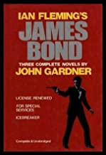 Ian Flemings James Bond: 3 Complete Novels: License Renewed; For Special Services; Icebreaker (Complete & Unabridged) by J...