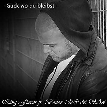 Guck wo du bleibst (feat. Bonez MC & Sa4)