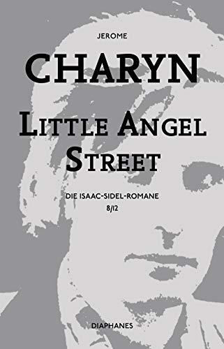 Little Angel Street: Die Isaac-Sidel-Romane, 8/12