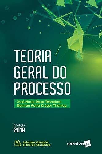 Teoria geral do processo - 4ª edição de 2019