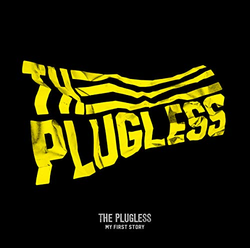 The PLUGLESS MY FIRST STORY