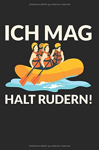 Skizzenbuch ICH MAG HALT RUDERN: Kajak I Zeichenblock I 100 Seiten